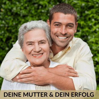 Deine Mutter und Dein Erfolg Onlinekurs